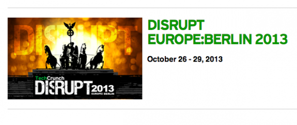 TechCrunch Disrupt is Coming to Berlin This October