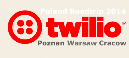 A Summer Break with a Difference: The Twilio Poland Roadtrip